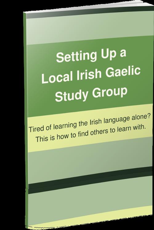 Setting Up a Local Irish Gaelic Study Group
